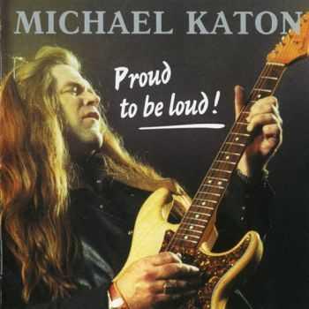 Michael Katon - Proud To Be Loud 1988