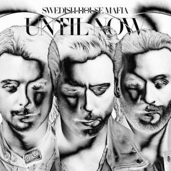 VA - Swedish House Mafia - Until Now (2012)