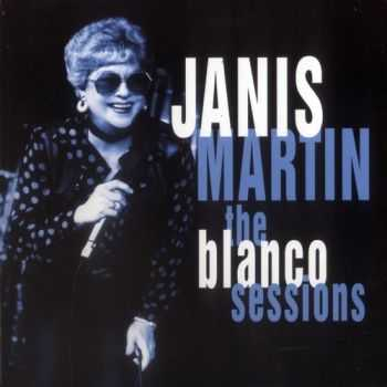 Janis Martin - The Blanco Sessions (2012)