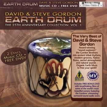 David & Steve Gordon - Earth Drum: 25th Anniversary Collection Vol. 1 (2008) HQ