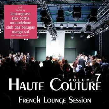 Haute Couture Vol. 7 – French Lounge Session (2012)