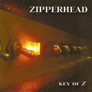 Zipperhead - Key Of Z (2005)