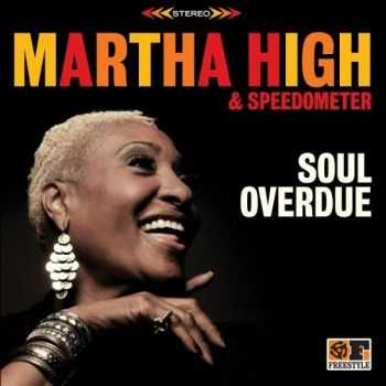 Martha High & Speedometer - Soul Overdue (2012)