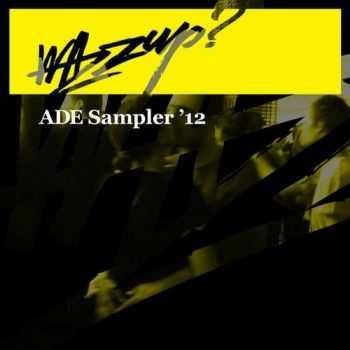 VA - Wazzup ADE Sampler (2012)