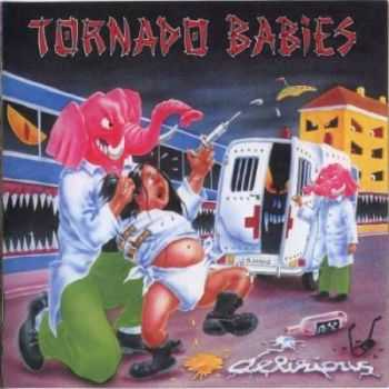 Tornado Babies - Delirious (1993) (Lossless)