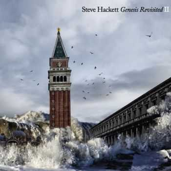 Steve Hackett - Genesis Revisited II [2CD] (2012)