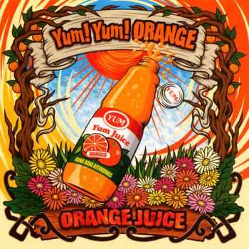 Yum! Yum! Orange - Orange juice (2004)
