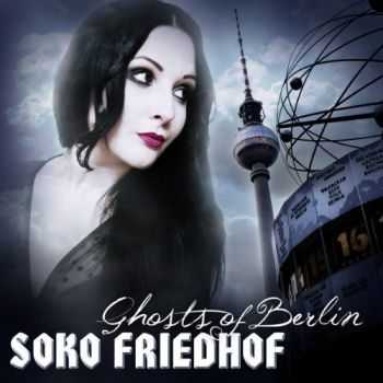 Soko Friedhof - Ghosts Of Berlin (2012)