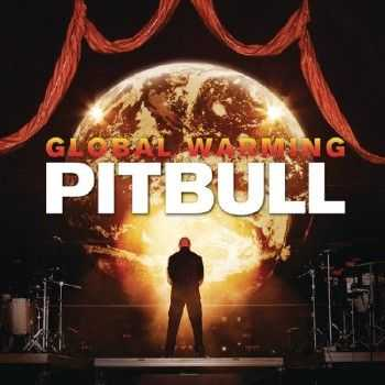 Pitbull - Global Warming (Deluxe Edition) (2012)
