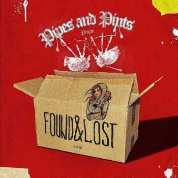 Pipes and Pints – Found & Lost (2012)