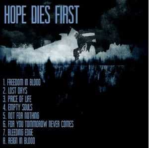 The Time Will Never End - Hope Dies First (2012)