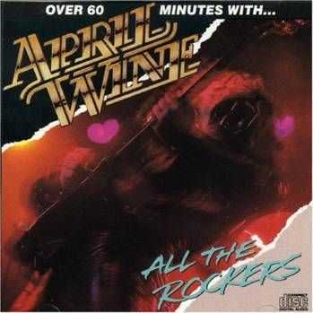 April Wine -  All The Rockers (1987)