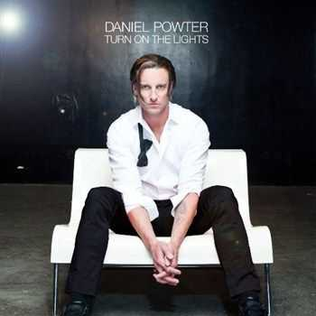 Daniel Powter - Turn On The Lights (2012)