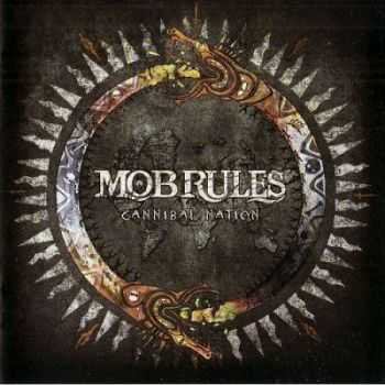 Mob Rules - Cannibal Nation (2012) [HQ]