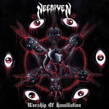 Necroven - Worship Of Humilation (2012)