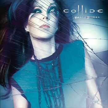 Collide - Bent And Broken (2012)