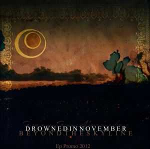 Drowned In November - Beyond The Skyline [ep] (2012)