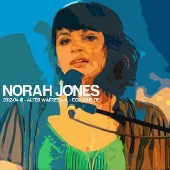 Norah Jones - Live in Cologne (2012)