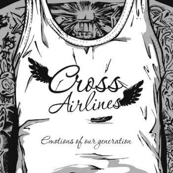 Cross Airlines - Emotions Of Our Generation [EP] (2012)