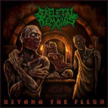 Skeletal Remains - Beyond The Flesh (2012)