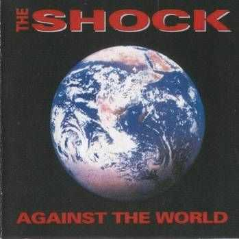 The Shock - Against The World (1996)