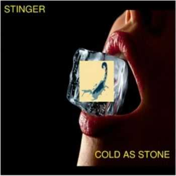 Stinger - Cold As Stone (2012)