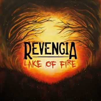Revengia - Lake Of Fire (2012)