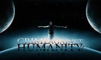 Crime Against Humanity - Aether [EP] (2012)