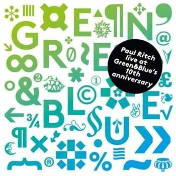 Paul Ritch – Live at Green & Blue's 10th Anniversary (2012)