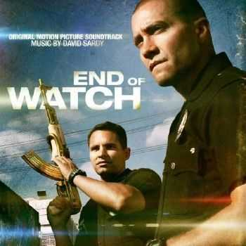 OST - Патруль / End Of Watch (2012)