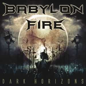 Babylon Fire - Dark Horizons (2012)