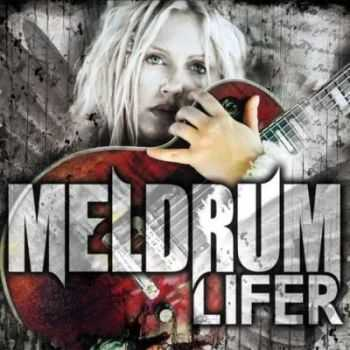 Meldrum - Lifer (2012)