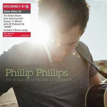 Phillip Phillips - The World From The Side Of The Moon (2012)