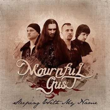 Mournful Gust - Sleeping With My Name (Single) (2012)