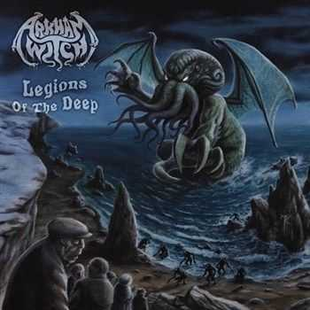 Arkham Witch - Legions Of The Deep (2012)