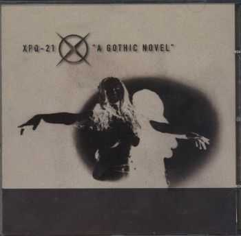 XPQ-21 feat. Jeyenne  - A Gothic Novel (Maxi-Single)  (1998)