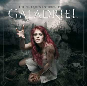 Galadriel  - The 7th Queen Enthroned (2012)
