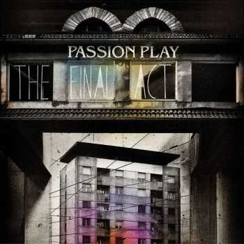 Passion Play - The Final Act (2012)