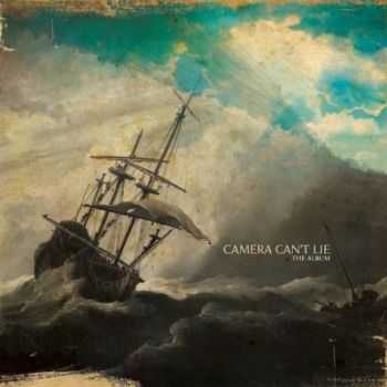 Camera Can't Lie - The Album (2012)