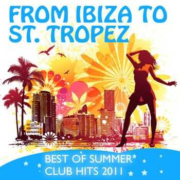 CDM Project - From Ibiza to St. Tropez - Best of Summer Club Hits 2011