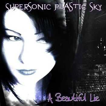 Supersonic Plastic Sky - A Beautiful Lie (2012)