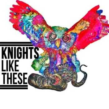 Knights Like These - Reflections [EP] (2012)