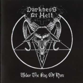 Darkness Of Hell - Under The Flag Of Hate (2012)