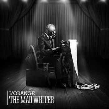L'Orange - The Mad Writer (2012) (2012)