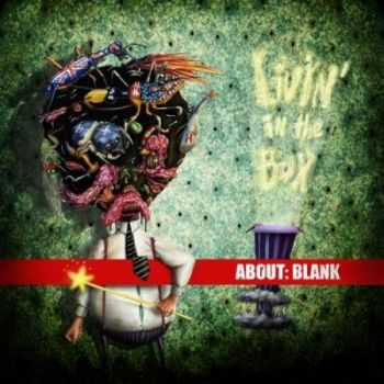 About:BlanK - Living In The Box (2012)