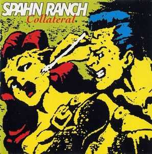 Spahn Ranch - Collateral (1993)