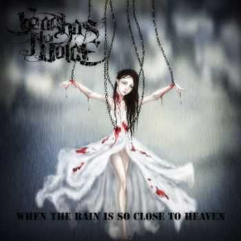 Fear Has No Voice - When the rain is so close to heaven [EP]  (2012)