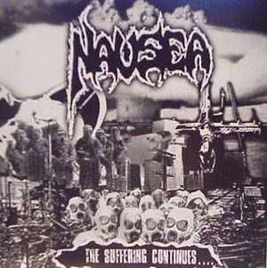 Nausea  - The Suffering Continues  (2002)