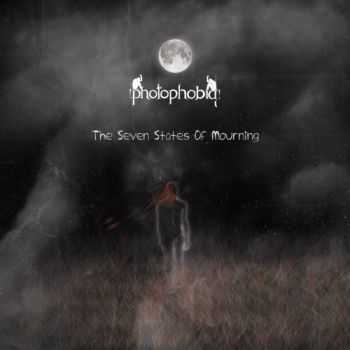 Photophobia - The Seven States Of Mourning (2012)