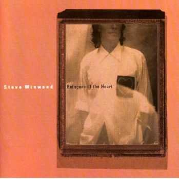 Steve Winwood - Refugees Of The Heart (1990)